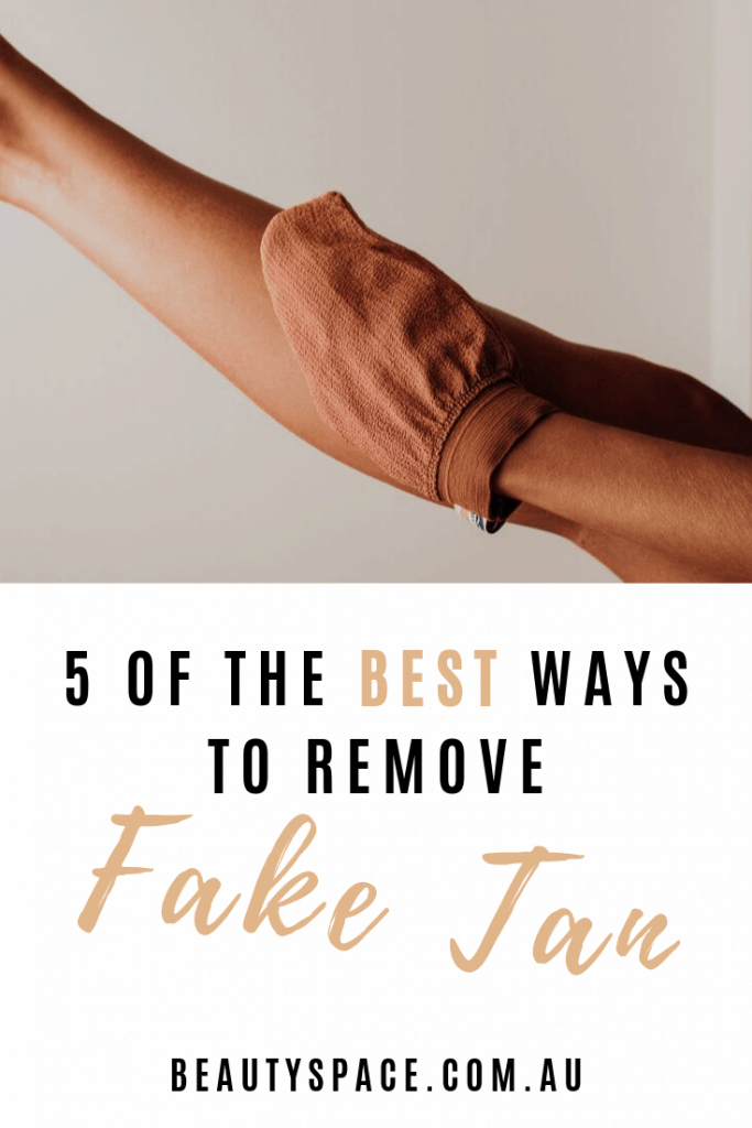 5 of the best ways to remove fake tan pinterest image